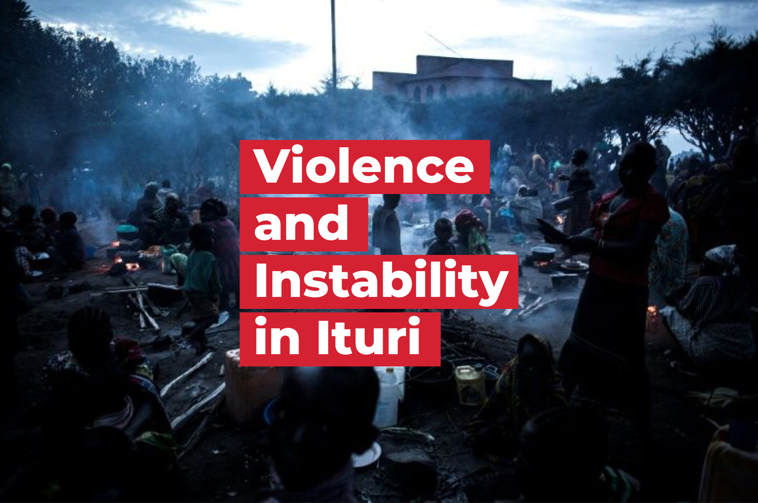 GIC_Violence and Instability in Ituri_2b